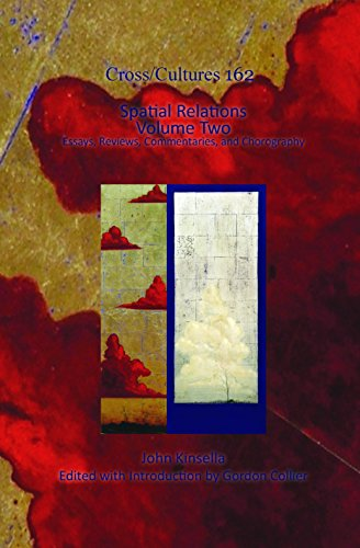 spatial relations volume one essays reviews commentaries and chorography cross cultures readings in the post colonial literatures in english