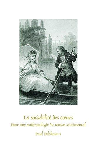 9789042037243: La Sociabilité Des Coeurs: Pour Une Anthropologie Du Roman Sentimental