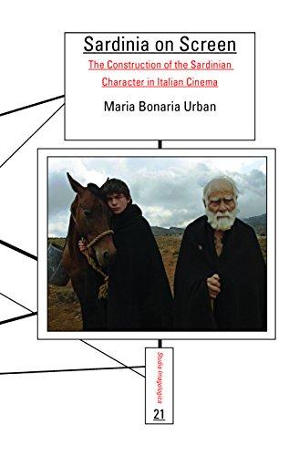 9789042037502: Sardinia on Screen: The Construction of the Sardinian Character in Italian Cinema (Studia Imagologica)