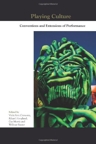 Playing Culture: Conventions and Extensions of Performance (Paperback)