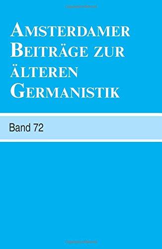 9789042038592: Amsterdamer Beiträge zur älteren Germanistik. Band 72- 2014 (Amsterdamer Beitrage zur Alteren Germanistik)