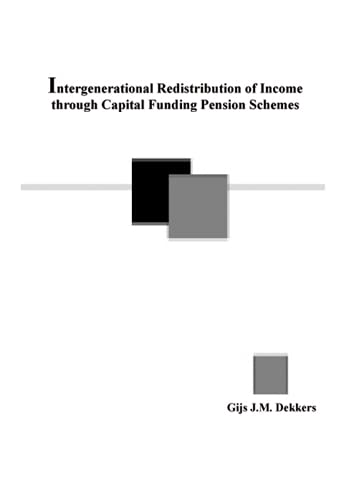 Intergenerational Redistribution of Income Through Capital Funding Pension Schemes: Simulating the ...