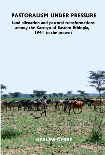 PASTORALISM UNDER PRESSURE : Land Alienation and Pastoral Transformations Among the Karrayu of ...