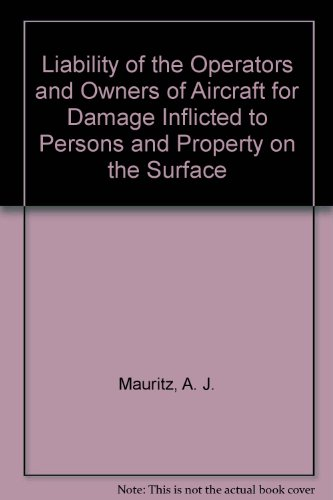Liability of the operators and owners of aircraft for damage inflicted to persons and property on ...