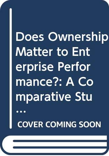 9789042302464: Does Ownership Matter to Enterprise Performance?: A Comparative Study of Private and State Enterprises in Vietnam's Textile - Garment Industry