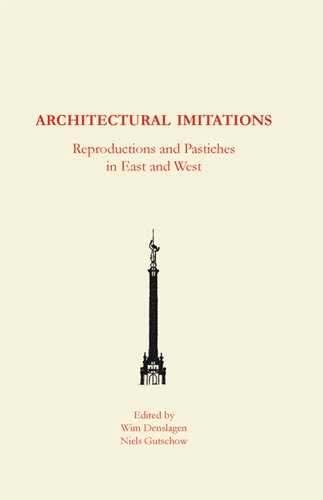 9789042302600: Architectural Imitations: Reproductions and Particles in East and West