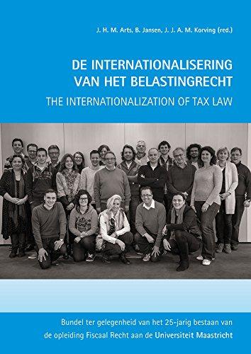 9789042304437: De Internationalisering van het Belastingrecht * the Internationalization of Tax Law: Bundel ter Gelegenheid van het 25-Jarig Bestaan van de Opleiding Fiscaal Recht aan de Universiteit Maastricht: 1