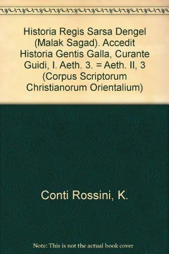 Historia regis Sarsa Dengel (Malak Sagad). Accedit historia gentis Galla, curante I. Guidi: ...