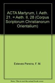 Acta martyrum, I: EstevesPereiraF.M.,