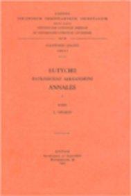 Eutychii patriarchae Alexandrini annales, I: CheikhoL.,