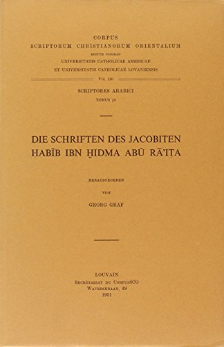 Die Schriften des Jacobiten Habib ibn Hidma Abu Ra'ita: GrafG.,