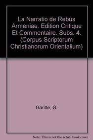 9789042901667: La Narratio de rebus Armeniae. Edition critique et commentaire. Subs. 4. (Corpus Scriptorum Christianorum Orientalium)