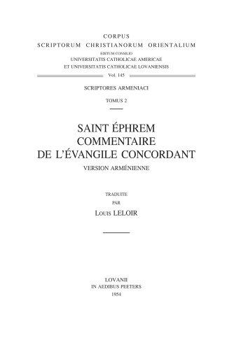 S. Ephrem. Commentaire de l'Évangile concordant, version arménienne: LeloirL.,