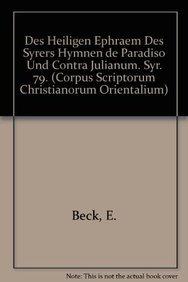 9789042902091: Des heiligen Ephraem des Syrers Hymnen de Paradiso und Contra Julianum. Syr. 79. (Corpus Scriptorum Christianorum Orientalium)