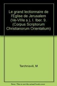 9789042902220: Le Grand Lectionnaire De L'eglise De Jerusalem (Ve-viiie S.), I. Iber. 9.