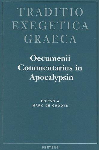 Oecumeni commentarius in apocalypsin: De Groote M.,