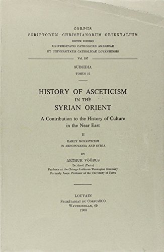 History of Asceticism in the Syrian Orient.: VÃ Ã busÂA.