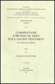 Commentaire d'Iso'dad de Merv sur l'Ancien Testament, III. Livre des Sessions: ...
