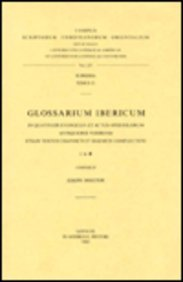 Glossarium Ibericum in quattuor Evangelia et Actus Apostolorum antiquioris versionis etiam textus ...