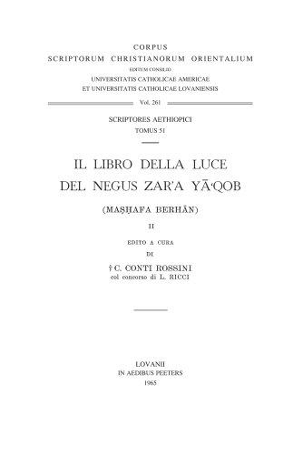 Il Libro della Luce del Negus Zar'a Ya'qob (Mashafa Berhan), II: ContiRossiniK., RicciL.,
