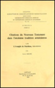 Citations du Nouveau Testament dans l'ancienne tradition arménienne, I. B. L'&...