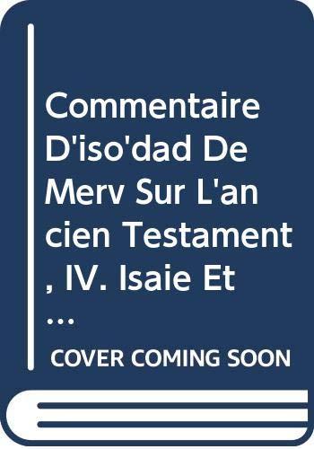 Commentaire d'Iso'dad de Merv sur l'Ancien Testament,: Van Den Eynde,