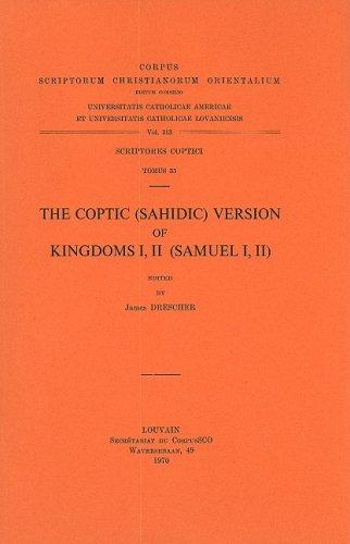 The Coptic (Sahidic) Version of Kingdoms I, II (Samuel I, II): DrescherJ.,