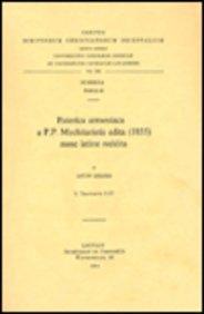 Paterica armeniaca a P.P. Mechitaristis edita (1855) nunc latine reddita, I: LeloirL.,