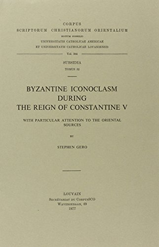 9789042904255: Byzantine Iconoclasm during the Reign of Constantine V, with Particular Attention to the Oriental Sources. Subs. 52. (Corpus Scriptorum Christianorum Orientalium)