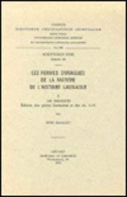 Les formes syriaques de la matière de l'Histoire lausiaque, I. Les manuscrits. É...