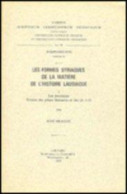 Les formes syriaques de la matière de l'Histoire lausiaque, I. Les recensions. Version ...
