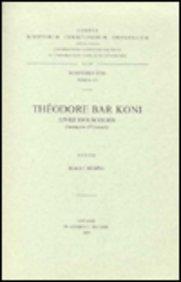 9789042904880: Theodore Bar Koni. Livre des Scolies. Syr. 193. (Corpus Scriptorum Christianorum Orientalium)