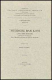 Theodore Bar Koni. Livre des Scolies. Syr.: Hespel, R