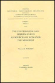 The Diatessaron and Ephrem Syrus as Sources of Romanos the Melodist: PetersenW.L.,