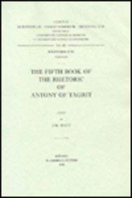 The Fifth Book of the Rhetoric of Antony of Tagrit: WattJ.W.,