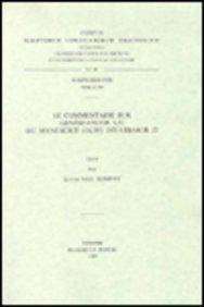Le commentaire sur Génèse-Exode 9, 32 du manuscrit (olim) Diyarbakir 22: VanRompayL.,