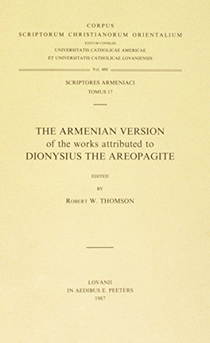 The Armenian Version of the Works Attributed to Dionysius the Areopagite: ThomsonR.W.,