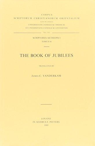 The Book of Jubilees. A Critical Text. Aeth. 87. (Corpus Scriptorum Christianorum Orientalium): ...