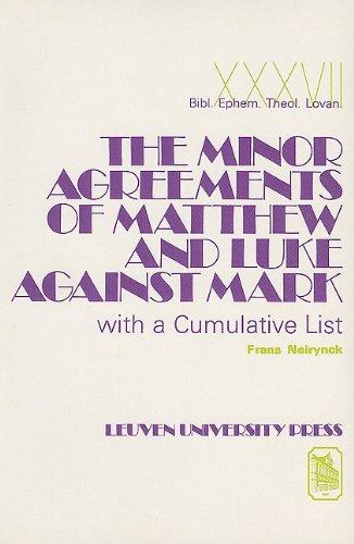9789042906136: The Minor Agreements of Matthew and Luke against Mark with a Cumulative List. (Bibliotheca Ephemeridum Theologicarum Lovaniensium)