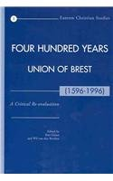 Four Hundred Years Union of Brest (1596-1996): A Critical Re-evaluation (Paperback)