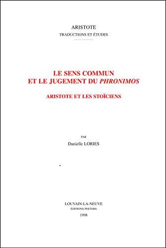 Le sens commun et le jugement du Phronimos: LoriesD.,