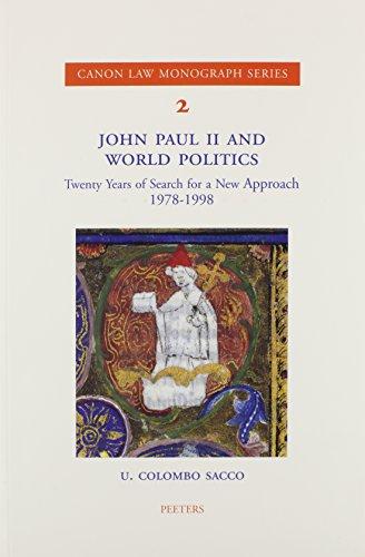 John Paul II and World Politics: Colombo Sacco U. ,