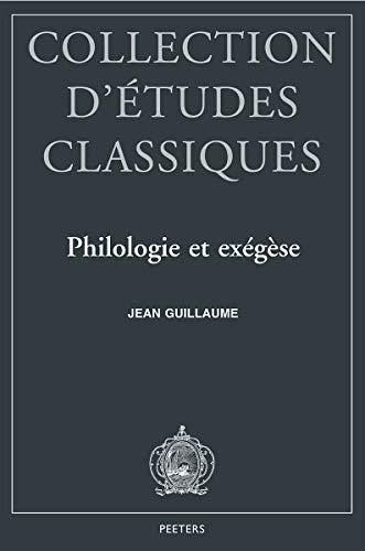 Philologie et Exégése.: Guillaume, Jean