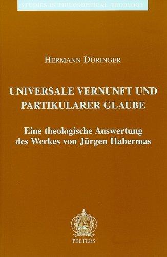 Universale Vernunft und Partikularer Glaube: Düringer H.,