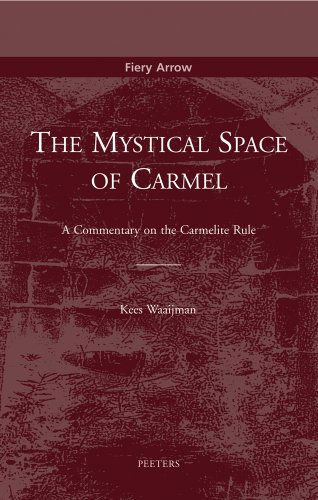9789042907737: Mystical Space of Carmel: A Commentary on the Carmelite Rule