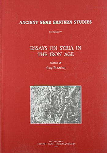 9789042908789: Essays on Syria in the Iron Age (Ancient Near Eastern Studies Supplement Series)