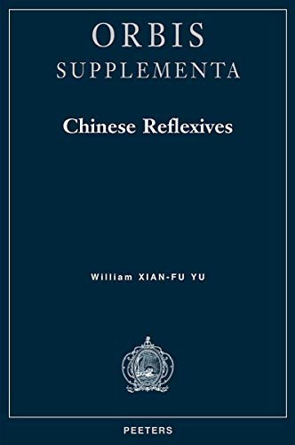 9789042909380: Chinese Reflexives (Orbis Supplementa)