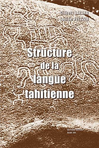 Structure de la langue tahitienne: LazardG., Peltzer L.,