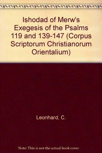 9789042909601: Ishodad of Merw's Exegesis of the Psalms 119 and 139-147 Subs. 107 (Corpus Scriptorum Christianorum Orientalium)