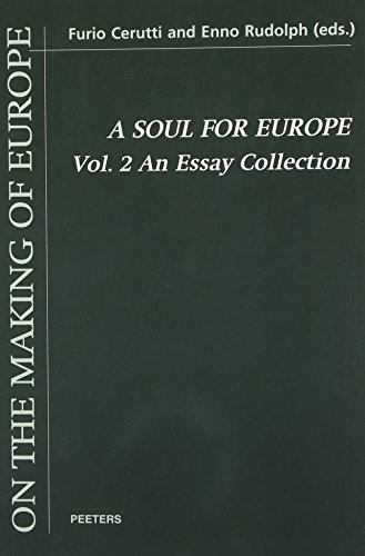 9789042909960: A Soul for Europe: An Essay Collection: 2